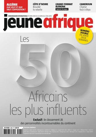 Jeune Afrique 2989-2990 (22/04/2018) ; Les 50 Africains les plus influents